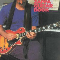The Frank Zappa Guitar Book - 2017 júniusban