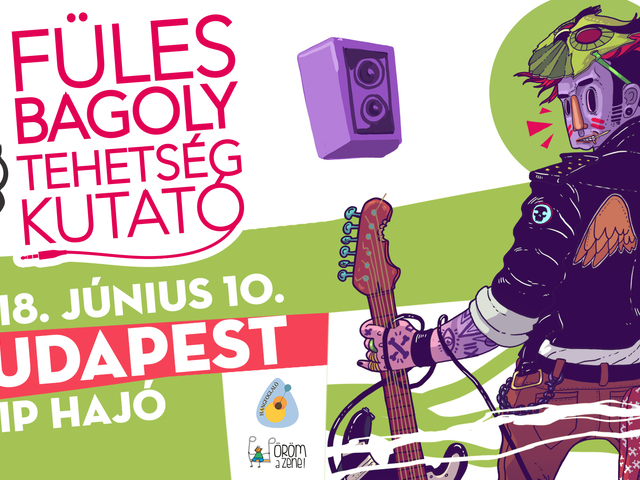 Budapesten is lesz Fülesbagoly Tehetségkutató