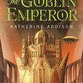 Adventi naptár – Katherine Addison: A goblincsászár