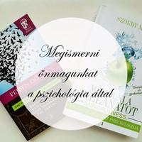 Megismerni önmagunkat a pszichológia által
