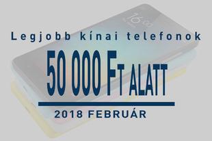 Top 5 kínai okostelefon a 50 ezer forint alatt - 2018 február
