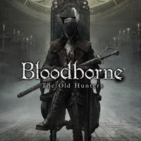 Bloodborne - The Old Hunters bemutató