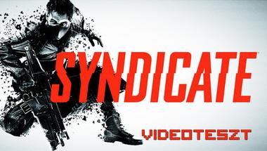Üzenet a jövőből: Syndicate videoteszt