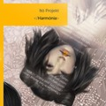 Itó Projekt: Harmónia