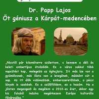 Szerelmes Földrajz - Dr. Papp Lajos: Öt géniusz a Kárpát-medencében (2006. április)