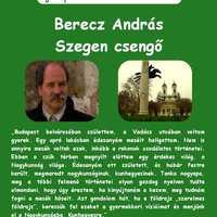 Szerelmes Földrajz - Berecz András: Szegen csengő (2006. május)