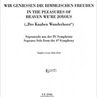 __BETTER__ Symphony No.4 - Vocal Score - IV. Wir Geniessen Die Himmlischen Freuden. clinical Getting Grand Ioulia Aronson