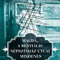 Magda, a bestiális Népszínház utcai mindenes