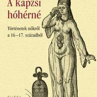 Magyar László András - A kapzsi hóhérné (recenzió)