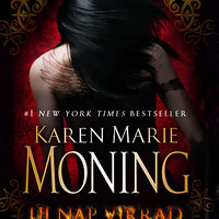 Karen Marie Moning – Új nap virrad /Tündérkrónikák 5./