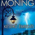 Karen Marie Moning - Keserű ébredés /Tündérkrónikák 1./