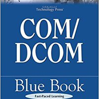 ?FREE? COM/DCOM Blue Book: The Essential Learning Guide For Component-Oriented Application Development For Windows. genetics Araya vehicles Lexus Vinos llanura