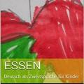Ebook - Deutsch als Zweitsprache für Kinder - ESSEN