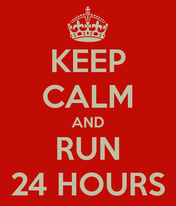 keep-calm-and-run-24-hours_1398146129.png_600x700