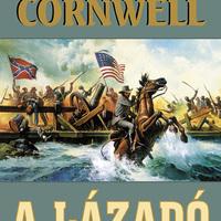Bernard Cornwell: A Lázadó (Bull Run 1861)