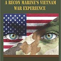 Silent Heroes, egy tengerészgyalogos felderítő vietnami tapasztalatai