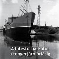 Új hajózástörténeti szakmunka érdeklődőknek