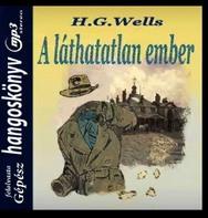 hangoskönyv letöltés - láthatatlan ember - wells h. g.