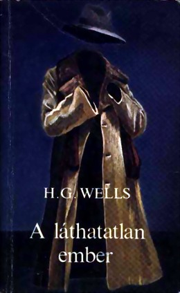 wells: a láthatatlan ember. könyv