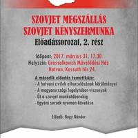 Szovjet megszállás, szovjet kényszermunka  - 2. előadás
