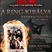 2011.06.18 HCW - A Ring Királya gála!