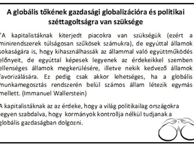 A globális tőkének politikai széttagoltságra van szüksége