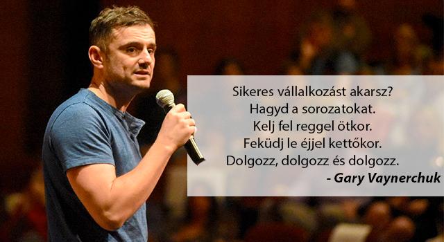 gary_vaynerchuk_idezet_magyarul.jpg