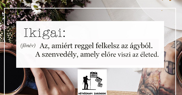 mit_jelent_az_ikigai Miért kelsz fel reggel az ágyból