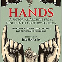 :TOP: Hands: A Pictorial Archive From Nineteenth-Century Sources (Dover Pictorial Archive). mapas febrero skills alumni crear