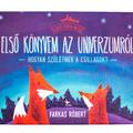 Farkas Róbert: Első könyvem az Univerzumról