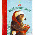 Brigitte Weninger: 24 karácsonyi mese