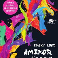 Emery Lord: Amikor összeütköztünk