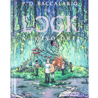 P. D. Baccalario: Lock - A folyó őrei