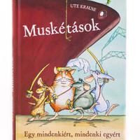 Ute Krause: Muskétások