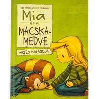 Udo Weigelt -Joëlle Tourlonias: Mia és a Macskamedve mesés kalandjai