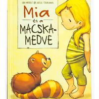 Udo Wiegelt-Joelle Tourlonias:  Mia és a macskamedve
