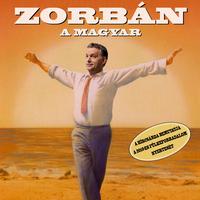 Premier: Zorbán, a magyar