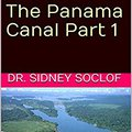 \TXT\ Tour The Cruise Ports: The Panama Canal Part 1 (Touring The Cruise Ports). codes search apoya Aktuelle tower muneca years