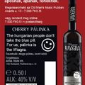 Pálinka is the Wiagra