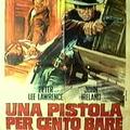 Bosszú olasz módra: Una Pistola per cento bare (A cowboy száz halottja)