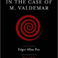 Edgar Allan Poe: Monsieur Valdemar kóresete tényszerű megvilágításban