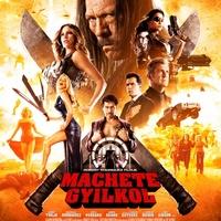 Nagy Csalódások #10: Machete gyilkol