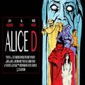 Poszter és előzetes az Alice D.-nek