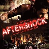 Poszter és előzetes az Aftershocknak