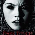 Dark Touch poszter és előzetes