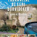Fakanállal az egri borvidéken - könyvajánló