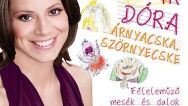 Szinetár Dóra: Árnyacska, szörnyecske - Féleleműző mesék és dalok
