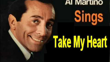 Al Martino - Take My Heart