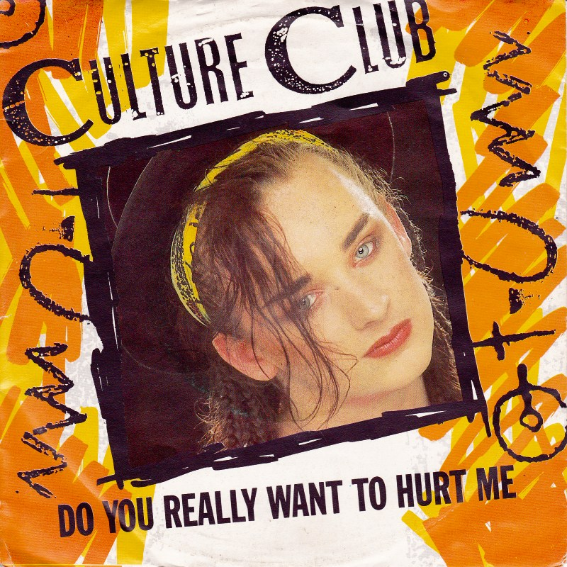 culture-club-do-you-really-want-to-hurt-me_1374328913.jpg_800x800