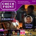 Checkpoint 3x03: A BioWare